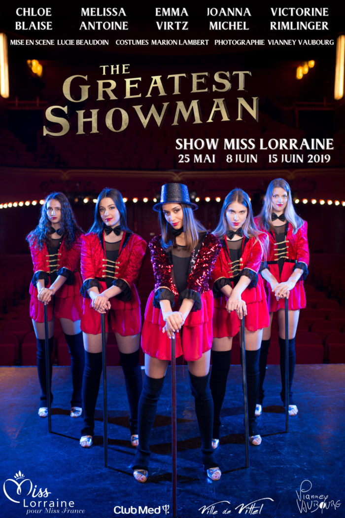 élection Miss Lorraine Sujets The Greatest ShowMan Version